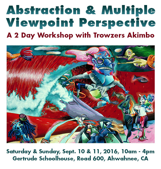 Just 6 Day's 'Till the Abstraction & Multiple Viewpoint Perspective Workshop